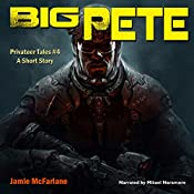 Big Pete: Privateer Tales, Book 4 | Jamie McFarlane