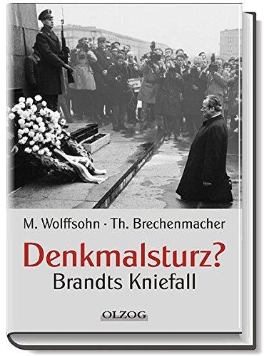 Denkmalsturz?: Brandts Kniefall