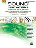 Sound Innovations for Concert Band -- Ensemble Development, Peter Boonshaft and Chris Bernotas, 0739067826