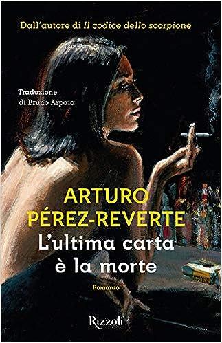 Lultima carta è la morte (Scala stranieri): Amazon.es: Pérez ...