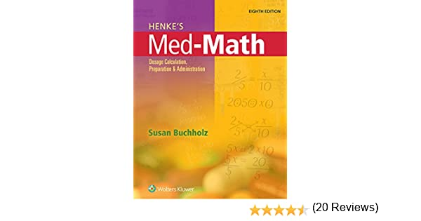 Henkes med math dosage calculation preparation and henkes med math dosage calculation preparation and administration kindle edition by susan buchholz professional technical kindle ebooks fandeluxe Images