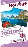 Guide du routard. Norvège. 2012-2013 par Guide du Routard