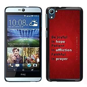 Caucho caso de Shell duro de la cubierta de accesorios de protección BY RAYDREAMMM - HTC Desire D826 - BIBLIA Esperanza Affliction Oración