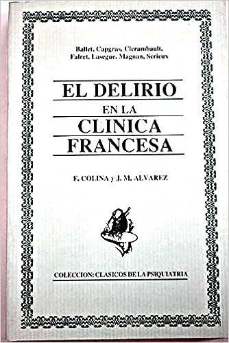 Delirio en la clinica francesa, el: Amazon.es: Ballet ... [et al.]: Libros