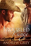 A Troubled Range, Andrew Grey, 1615818294