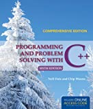 Programming and Problem Solving with C++: Comprehensive, Nell Dale and Chip Weems, 1284028763
