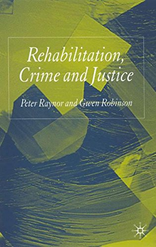 Rehabilitation, Crime And Justice