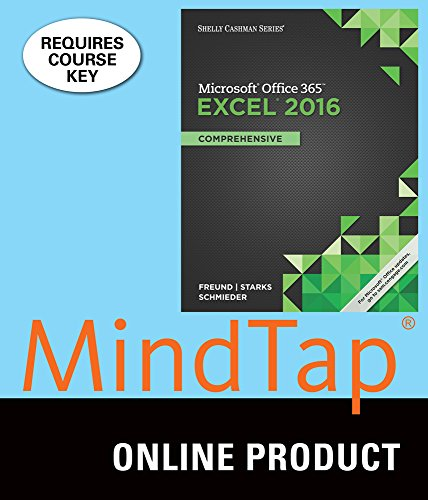 MindTap Computing for Freund/Starks/Schmieder's Shelly Cashman Series Microsoft Office 365 & Excel 2016: Comprehensive, 1st Edition
