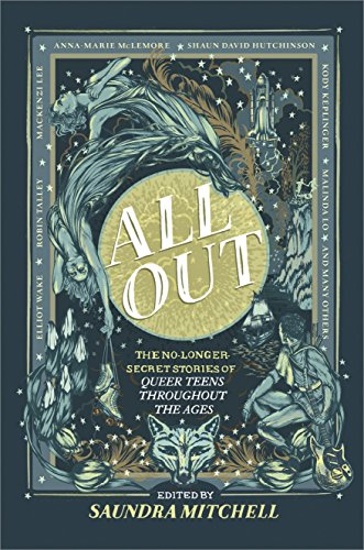 All Out: The No-Longer-Secret Stories of Queer Teens throughout the ()
