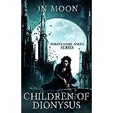 Children of Dionysus (Always Dark Angel Book 1)