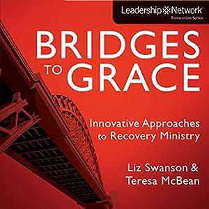 Bridges to Grace Audiobook