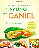 El Ayuno de Daniel, Zondervan Publishing Staff and Kristen Feola, 0829760148