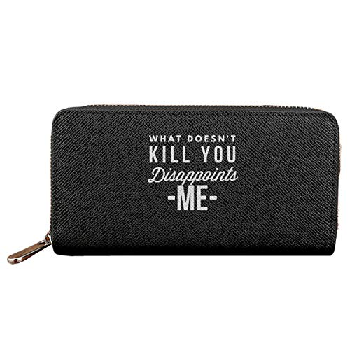 What Doesn't Kill You Disappoints Me Long Women Wallet PU Leather Clutch Purse