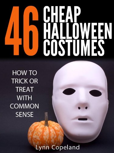 Plays On Words Costumes (46 Cheap Halloween Costumes: How to Trick or Treat with Common Sense!)