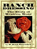 img - for Ranch Dressing: The Story of Western Wear by M. Jean Greenlaw (1993-10-01) book / textbook / text book