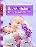 Babyschühchen zart und fein: Selbst gestrickte Modelle für kleine Füße (kreativ.kompakt.)