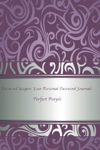 Password Keeper: Your Personal Password Journal Perfect Purple