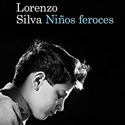 Niños feroces [Ferocious Children]
