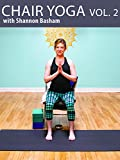 Chair Yoga Vo. 2 with Shannon Basham
