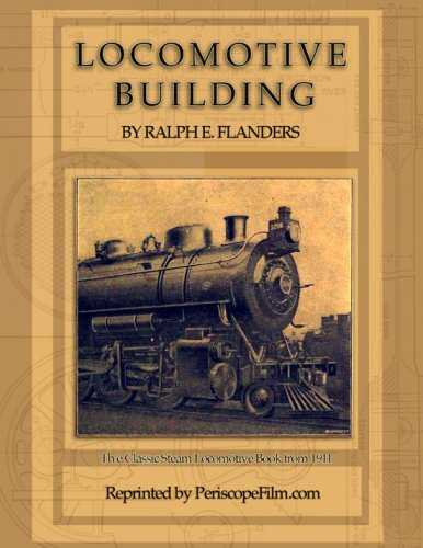 Download Locomotive Building: The Construction of a Steam Engine for Railway Use ebook