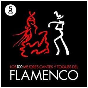 Los 100 Mejores Cantes y Toques del Flamenco