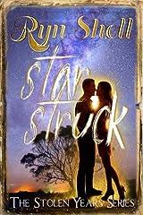 Star Struck (The Stolen Years) (Volume 7) Paperback