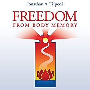 Freedom from Body Memory Audiobook