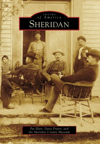 """Planned by Civil War veteran John D. Loucks and named for Loucks's Union commander, Sheridan lies in the heart of the """"last, best hunting grounds"""" of the Sioux, Cheyenne, Arapaho, and Crow, where some of the bloodiest battles of the Indian Wars were ..."""
