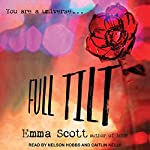 Full Tilt: Full Tilt Duet Series, Book 1 | Emma Scott