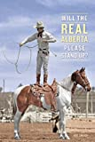 Front cover for the book Will the Real Alberta Please Stand Up? by Geo Takach