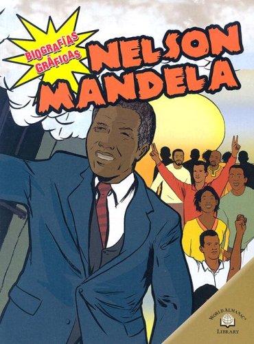 Nelson Mandela (Biografias Graficas/Graphic Biographies) (Spanish Edition)