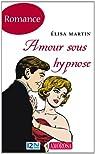 Amour sous hypnose par Martin