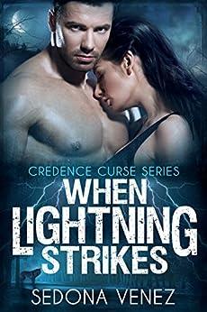 When Lightning Strikes (Credence Curse Book 2) by [Venez, Sedona]
