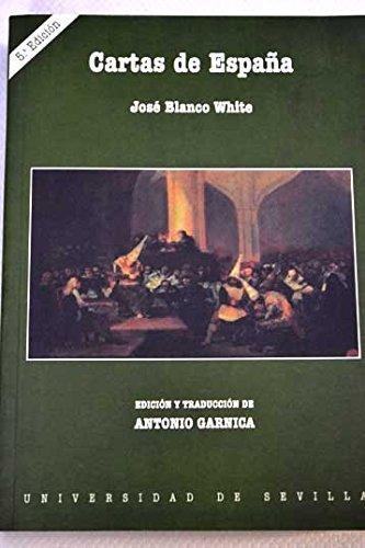CARTAS DE ESPAÑA: Amazon.es: Blanco White, J.M.: Libros