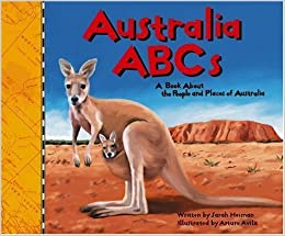 Australia ABCs: A Book About the People and Places of Australia (Country ABCs) by Heiman, Sarah (2002)