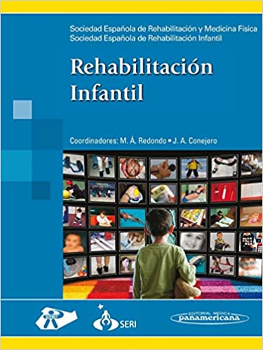 Book Rehabilitacion Infantil / Children's Rehabilitation