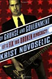 Of Grunge and Government, Krist Novoselic, 0971920656