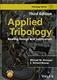 Applied Tribology - Bearing Design and Lubrication3e