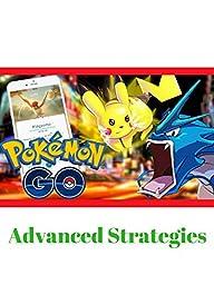 Pokémon Go Advanced Strategies