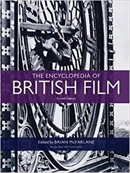 Book The Encyclopedia of British Film: Fourth edition