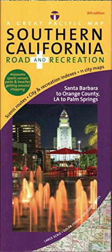 Southern California/ Los Angeles Map, Road & Recreation, 6th Edition (Road Map Southern California)