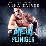 Mein Peiniger: Ein dunkler Liebesroman [My Tormentor: A Dark Romance Novel] | Anna Zaires,Dima Zales