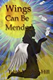 Wings Can Be Mended, Gomsedie Llc, 0982804016