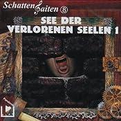 See der verlorenen Seelen - Teil 1 (Schattensaiten 8) | Katja Behnke, Klaus Brandhorst