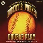 Double Play : A Novel | Robert B. Parker