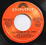 Jon & Vangelis 45 RPM The Friends Of Mr. Cairo / The Friends Of Mr. Cairo