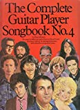 The Complete Guitar Player Songbook: No 4