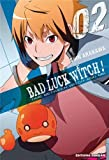 Bad Luck Witch ! T02