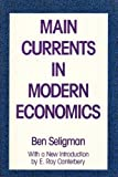 img - for Main Currents in Modern Economics book / textbook / text book