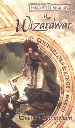 The Wizardwar (Forgotten Realms: Counselors & Kings, Book 3)